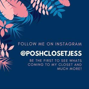 Other - Follow me on Instagram! @poshclosetjess